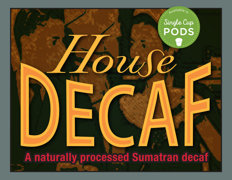 South Fork brand House Decaf coffee blend