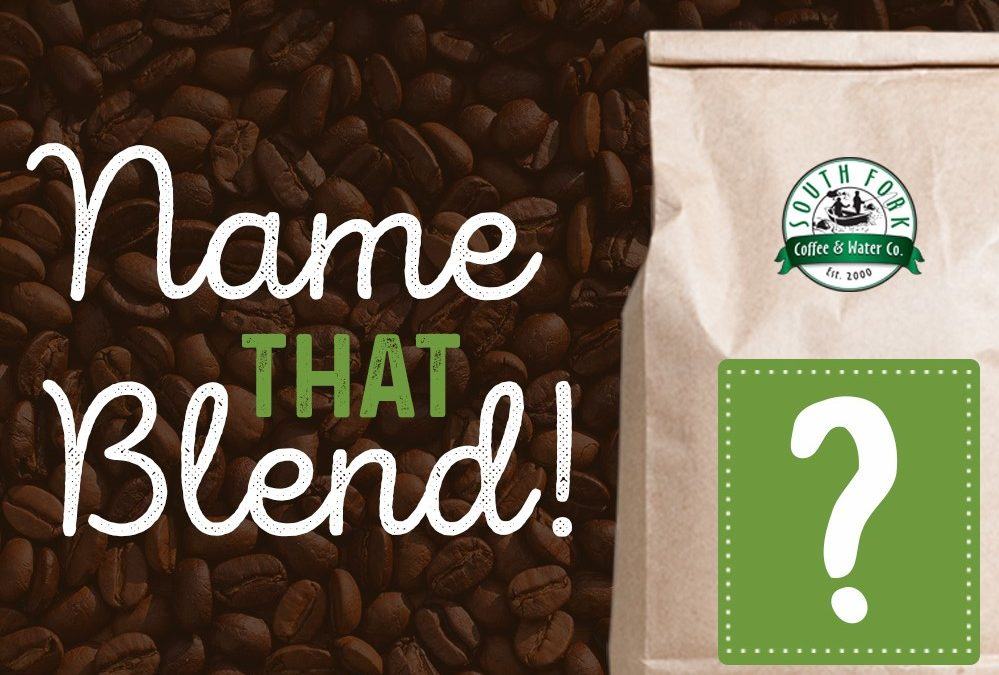 Name Our Next Coffee Blend!